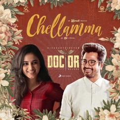 "Anirudh Ravichander: Chellamma (From ""Doctor"")"
