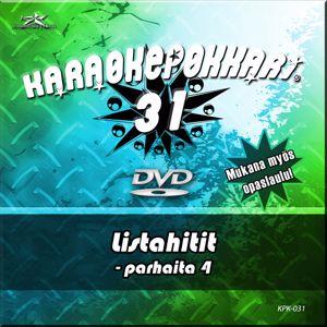 Eri esittäjiä: Karaokepokkari 31 - Listahitit Parhaita 4