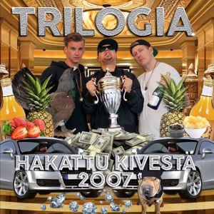 Trilogia, Iso H, Uniikki, TPH, Tasis, Elastinen, Andu: Nyytit 2k7