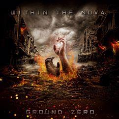 Within the Nova: Ground Zero
