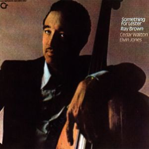 Ray Brown: Something For Lester