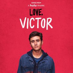 "Tyler Glenn, Greyson Chance, Isaac Dunbar: Songs from ""Love, Victor"" (Original Soundtrack)"