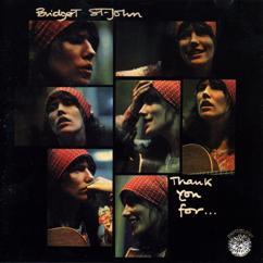 Bridget St. John: Thank You For...