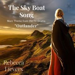 Rebecca Lievers: The Sky Boat Song