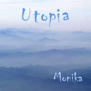 Monika Fink: Utopia