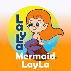 Minidisco English, Layla, & DD Company: Mermaid LayLa