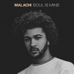 MALACHI: Soul Is Mine