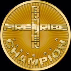 Brother Firetribe: Taste Of A Champion