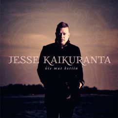 Jesse Kaikuranta: Vie mut kotiin (Deluxe)