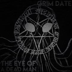 Grim Date: The Eye of a Dead Man