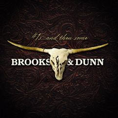 Brooks & Dunn: That Ain't No Way To Go
