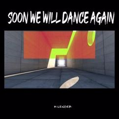 Various Artists: Soon We Will Dance Again