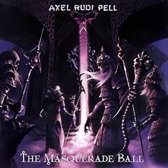 Axel Rudi Pell: The Masquerade Ball