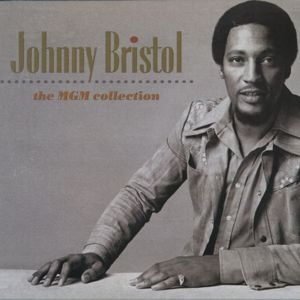 Johnny Bristol: The MGM Collection