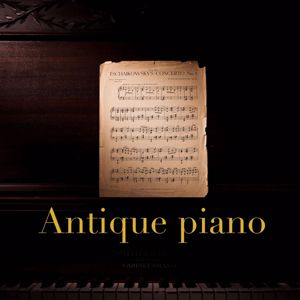Antique Piano: Antique Piano, Vol. 1