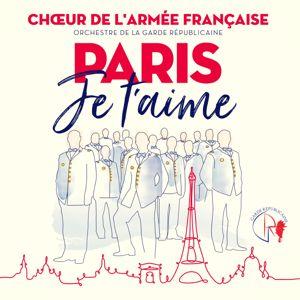 Chœur de l'Armée française: Paris je t'aime - Les Champs Elysées (Chorus)