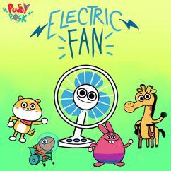 Puddy Rock: Electric Fan