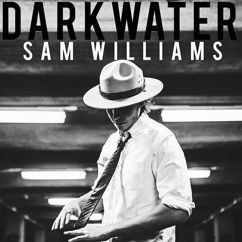 Sam Williams: Darkwater
