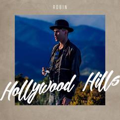 Robin: Hollywood Hills (Vain Elämää Kausi 6)