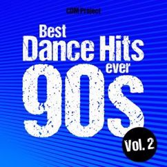 CDM Project: Best Dance Hits Ever 90s, Vol. 2
