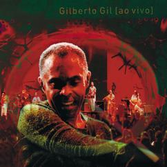 Gilberto Gil: Quanta gente veio ver (Ao vivo)