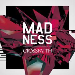 Crossfaith: Madness