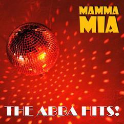 Mamma Mia: The ABBA Hits! (Remastered)