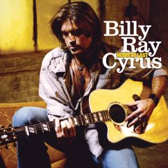 Billy Ray Cyrus: Home At Last