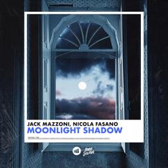 Jack Mazzoni, Nicola Fasano: Moonlight Shadow