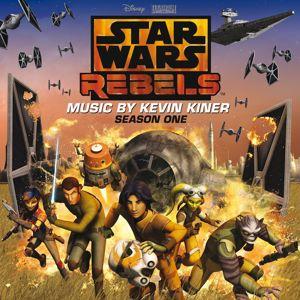 Kevin Kiner: Star Wars Rebels: Season One (Original Soundtrack)