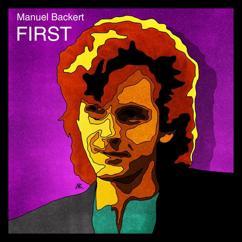 Manuel Backert: First