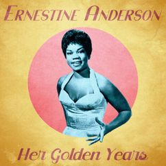 Ernestine Anderson: Her Golden Years (Remastered)