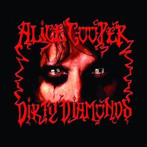 Alice Cooper: Dirty Diamonds