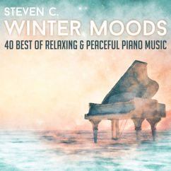 Steven C.: Winter Moods: 40 Best of Relaxing & Peaceful Piano Music