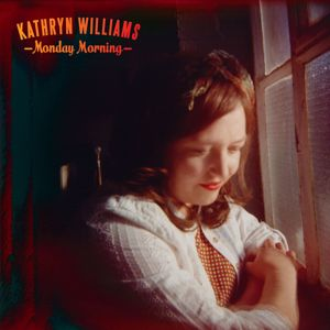 Kathryn Williams: Monday Morning