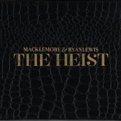 Macklemore & Ryan Lewis, Wanz: Thrift Shop (feat. Wanz)