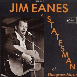 Jim Eanes: A Statesman of Bluegrass Music