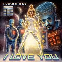 Teflon Brothers, Pandora: I Love You