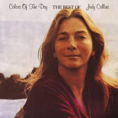 Judy Collins: Colors Of The Day, The Best Of Judy Collins