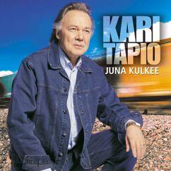 Kari Tapio: Tulta isken missä taula on