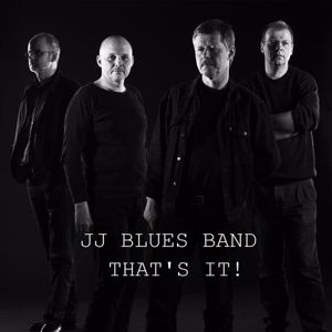 JJ Blues Band: That's It!