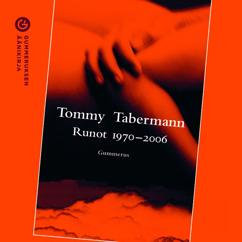 Tommy Tabermann: Runot 1970-2006