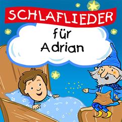 Kinderlied für dich feat. Simone Sommerland: Schnell ins Bett und schließ die Augen (Für Adrian)