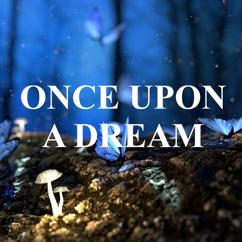 Heaven is Shining: Once Upon a Dream