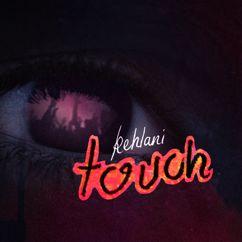 Kehlani: Touch