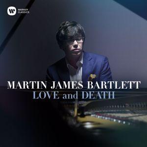 Martin James Bartlett: Love and Death