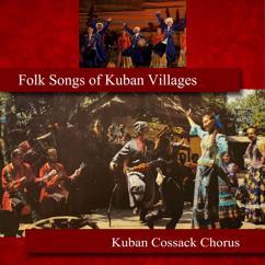 Kuban Cossack Chorus: Folk Songs of Kuban Villages
