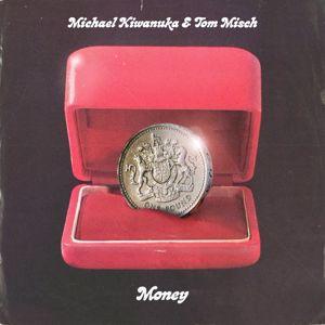 Michael Kiwanuka, Tom Misch: Money