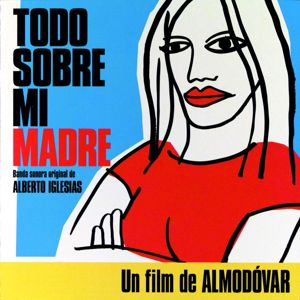 Various Artists: Todo Sobre Mi Madre