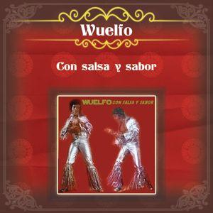 Wuelfo: Wuelfo Con Salsa y Sabor